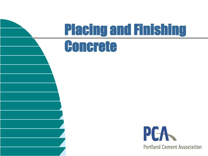 placing and finishing concrete n.