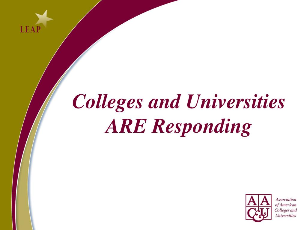 Colleges and Universities ARE Responding