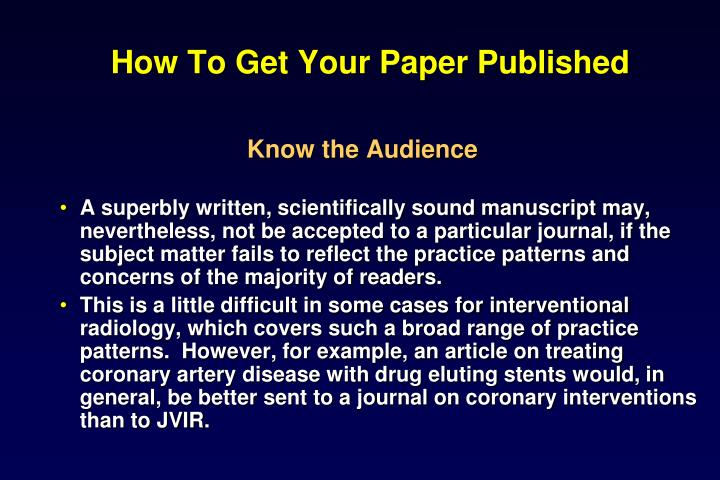 how to get your writing published Get a handle on the pros and cons of self-publishing and other formats and deliverables for your writing course overview lecture titles what's included your professor how to publish your book offers unparalleled guidance to help you determine your best path to publication.