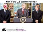 how is the u s economy doing