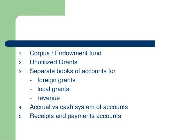 Corpus / Endowment fund