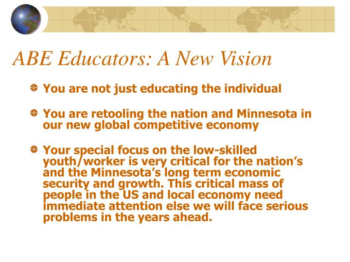 Abe educators a new vision