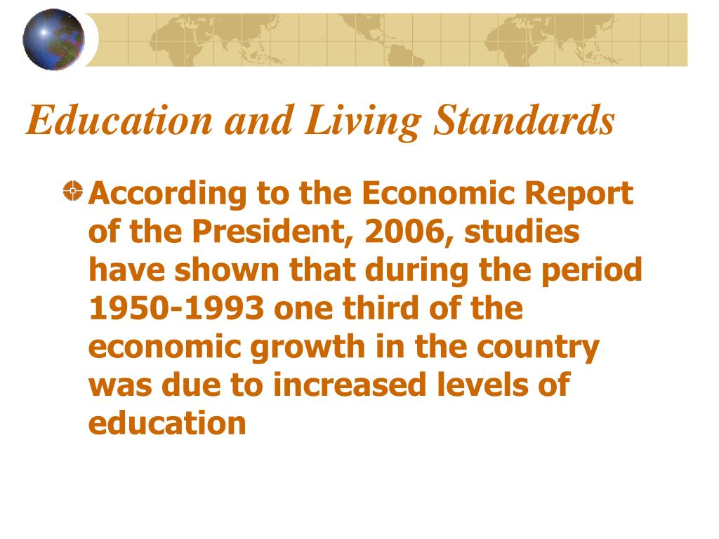 Education and Living Standards