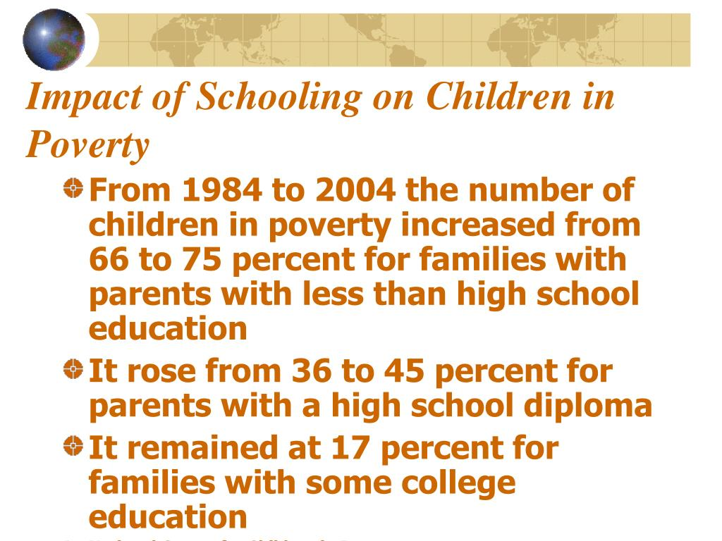 Impact of Schooling on Children in Poverty