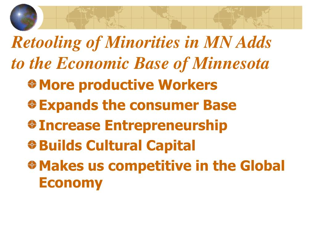 Retooling of Minorities in MN Adds to the Economic Base of Minnesota