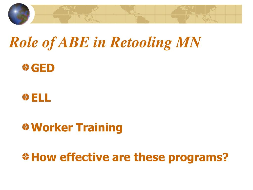 Role of ABE in Retooling MN