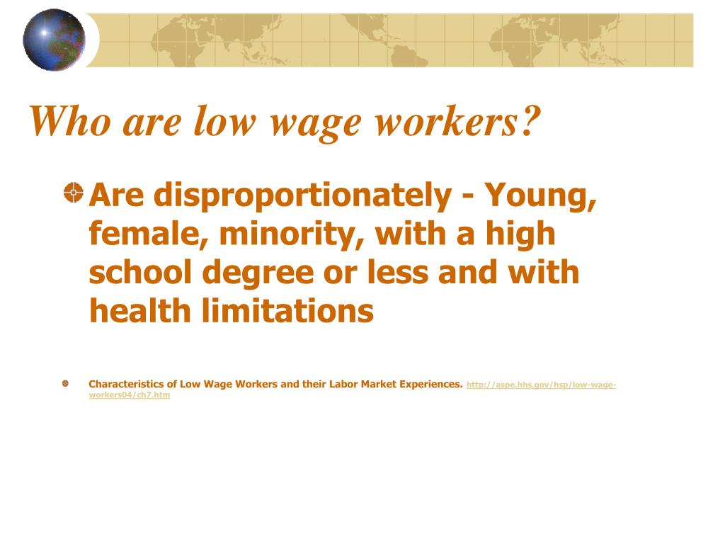 Who are low wage workers?
