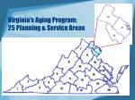 virginia s aging program 25 planning service areas