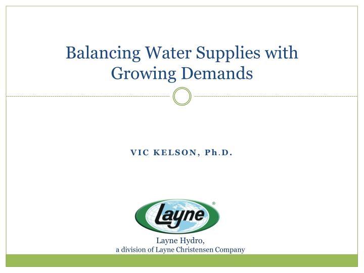 balancing water supplies with growing demands n.