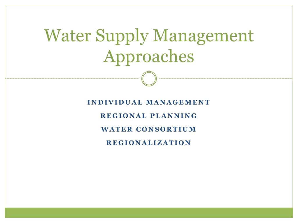 Water Supply Management Approaches