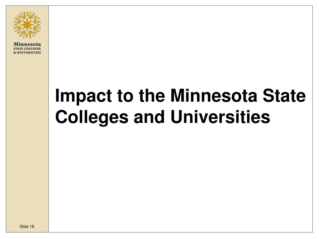 Impact to the Minnesota State Colleges and Universities