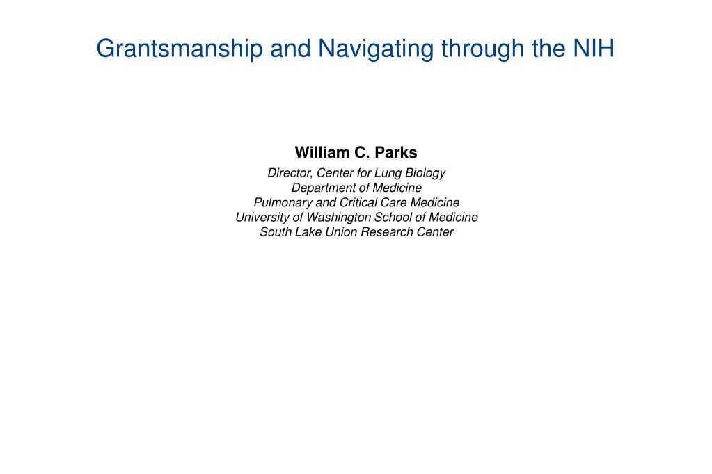 grantsmanship and navigating through the nih
