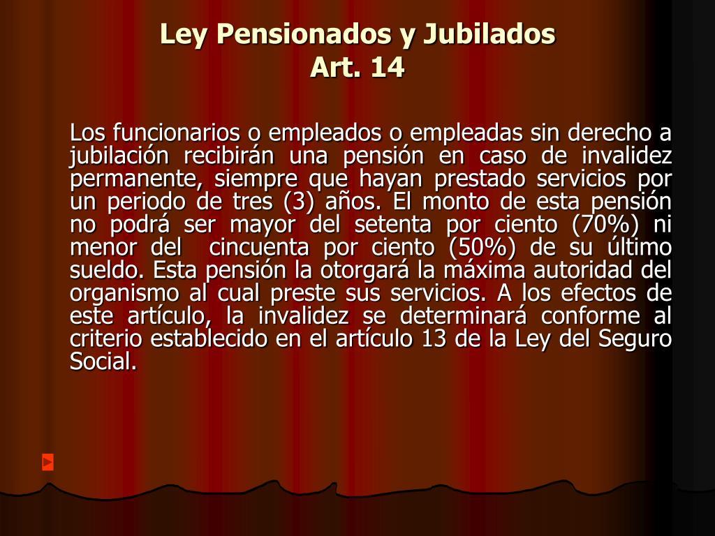 Ley Pensionados y Jubilados