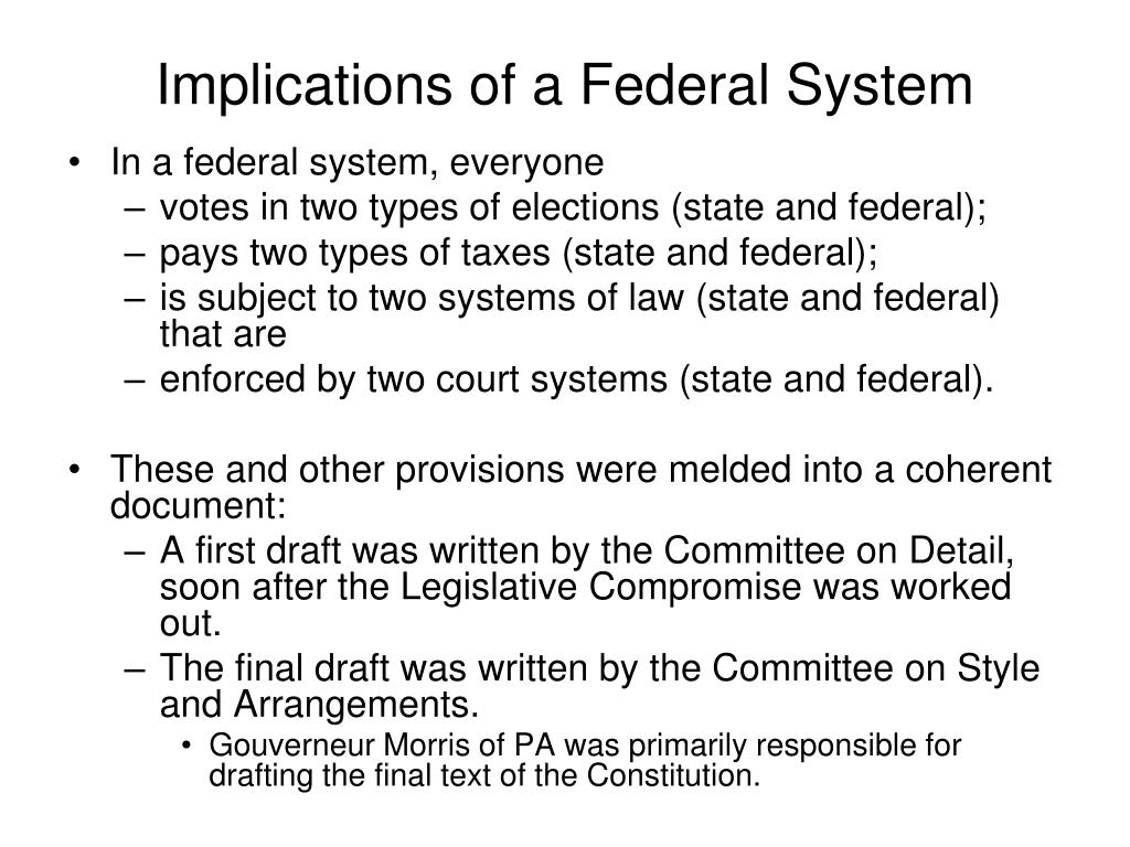 Implications of a Federal System