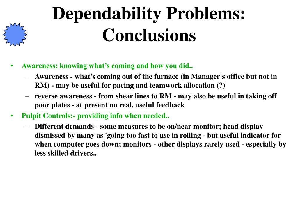 Dependability Problems: Conclusions