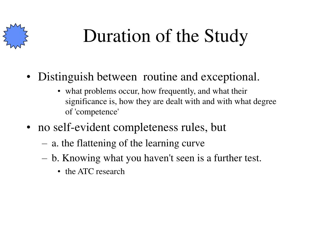 Duration of the Study