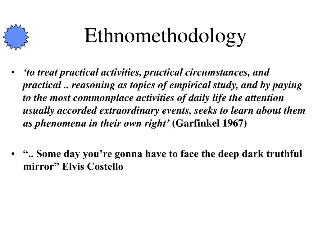 Ethnomethodology