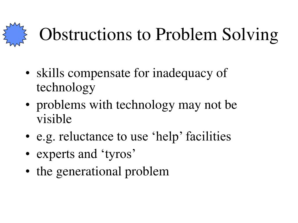 Obstructions to Problem Solving