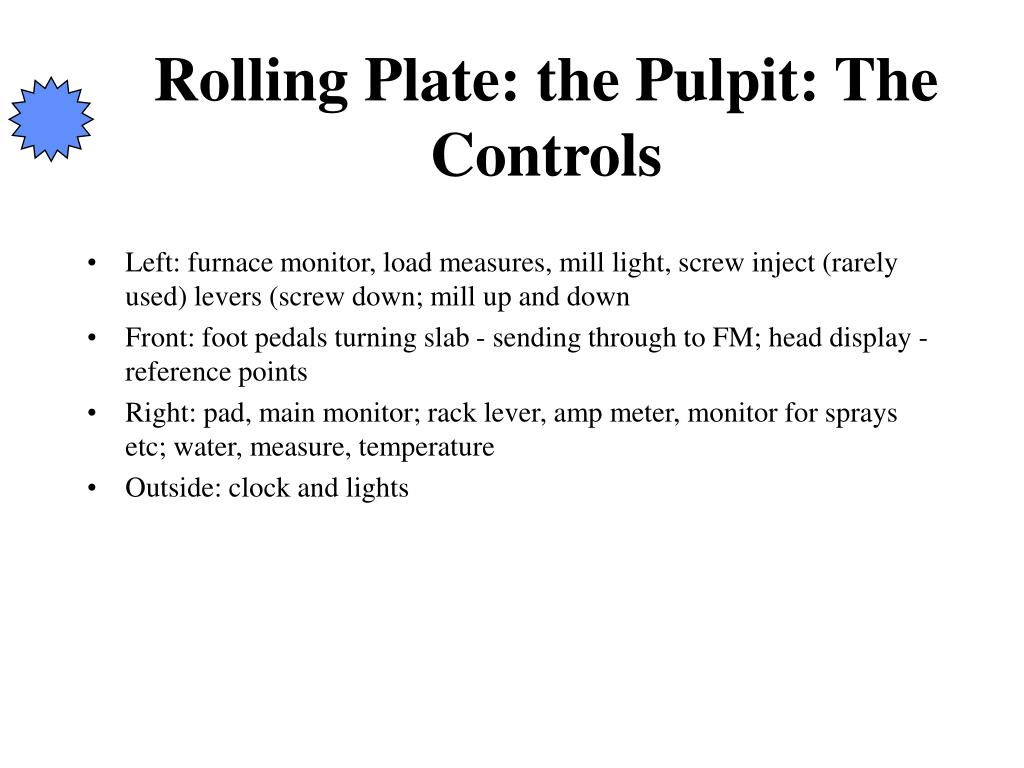 Rolling Plate: the Pulpit: The Controls