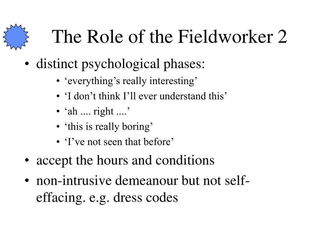 The Role of the Fieldworker 2