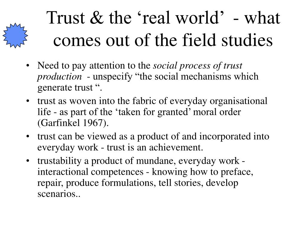 Trust & the 'real world'  - what comes out of the field studies
