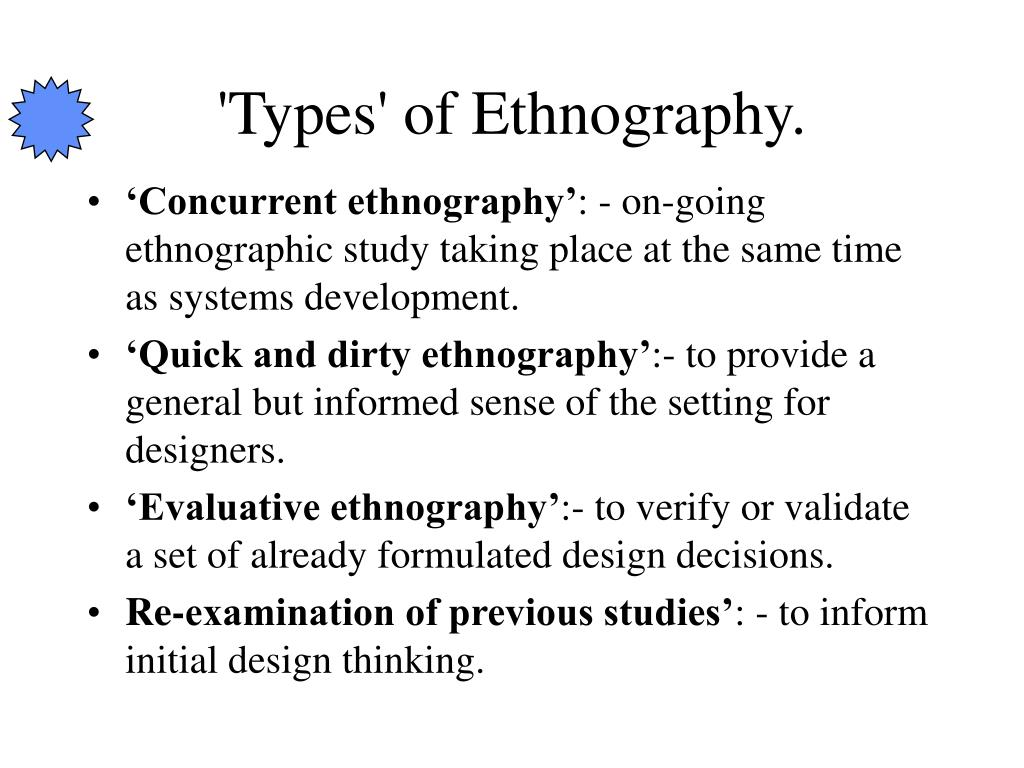 'Types' of Ethnography.