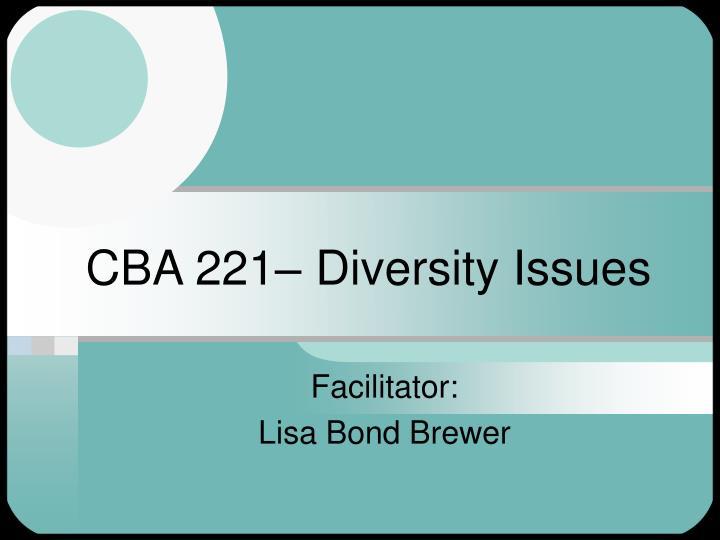 Cba 221 diversity issues