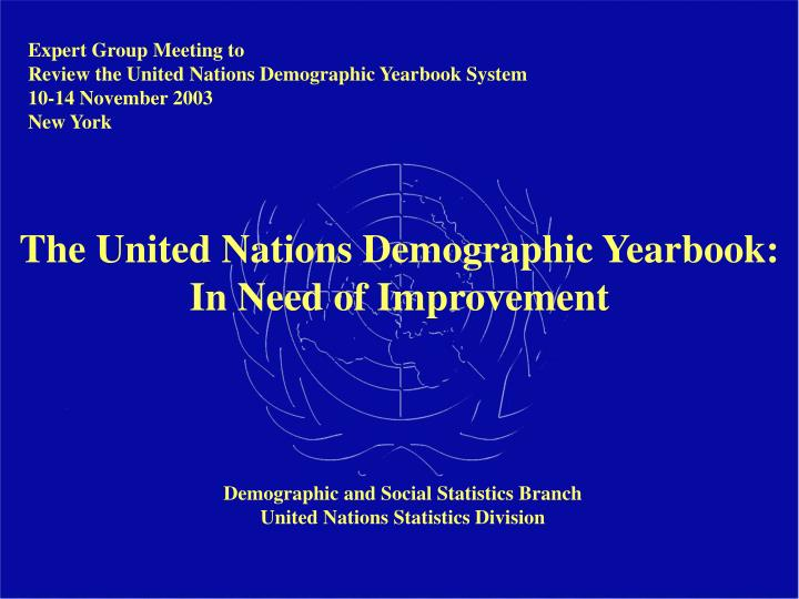 The united nations demographic yearbook in need of improvement