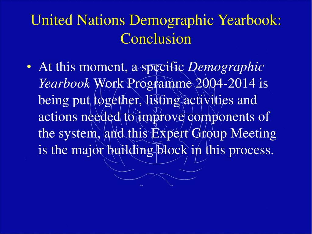 United Nations Demographic Yearbook: Conclusion