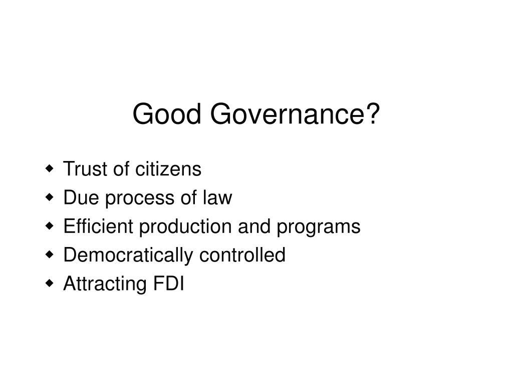 Good Governance?
