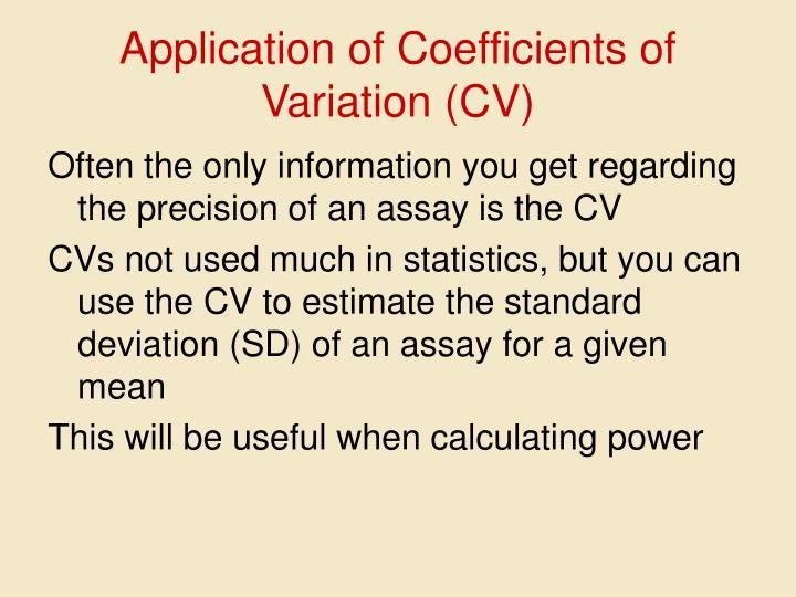 Application of Coefficients of Variation (CV)