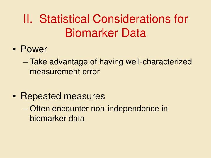 II.  Statistical Considerations for Biomarker Data