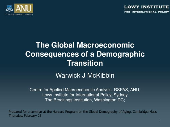 the global macroeconomic consequences of a demographic transition n.