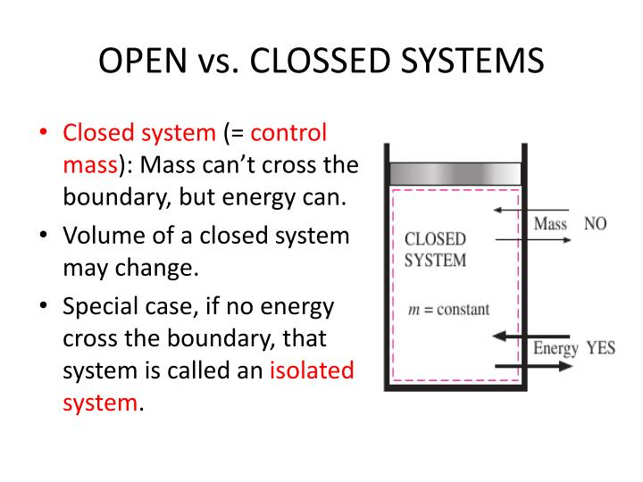 OPEN vs. CLOSSED SYSTEMS