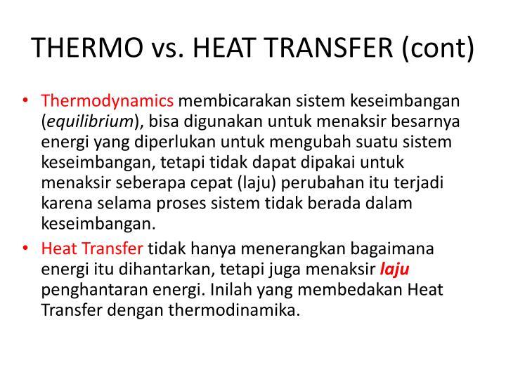 Thermo vs heat transfer cont