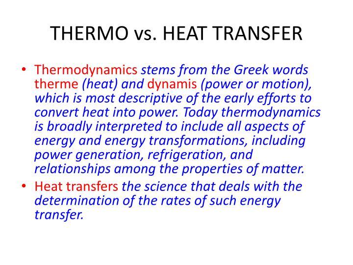 Thermo vs heat transfer