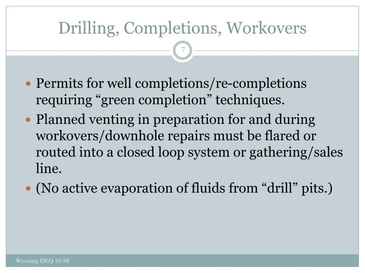 Drilling, Completions, Workovers