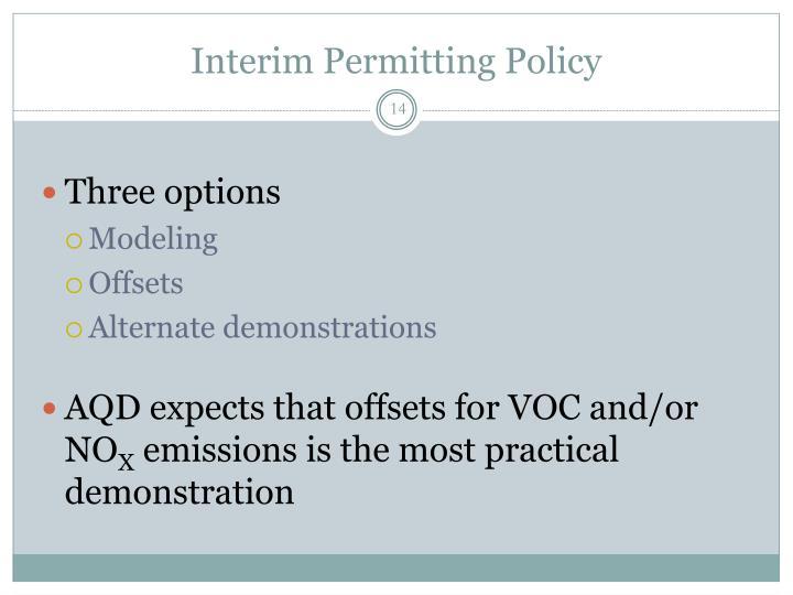 Interim Permitting Policy