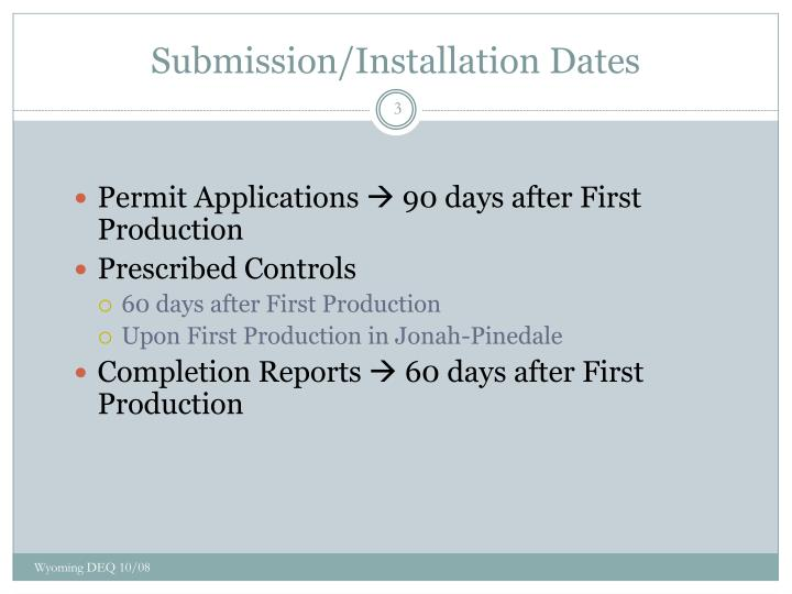 Submission installation dates