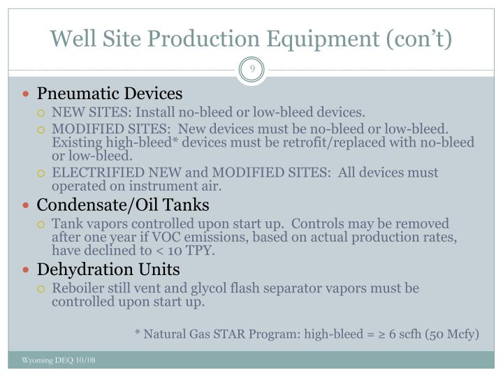 Well Site Production Equipment (con't)