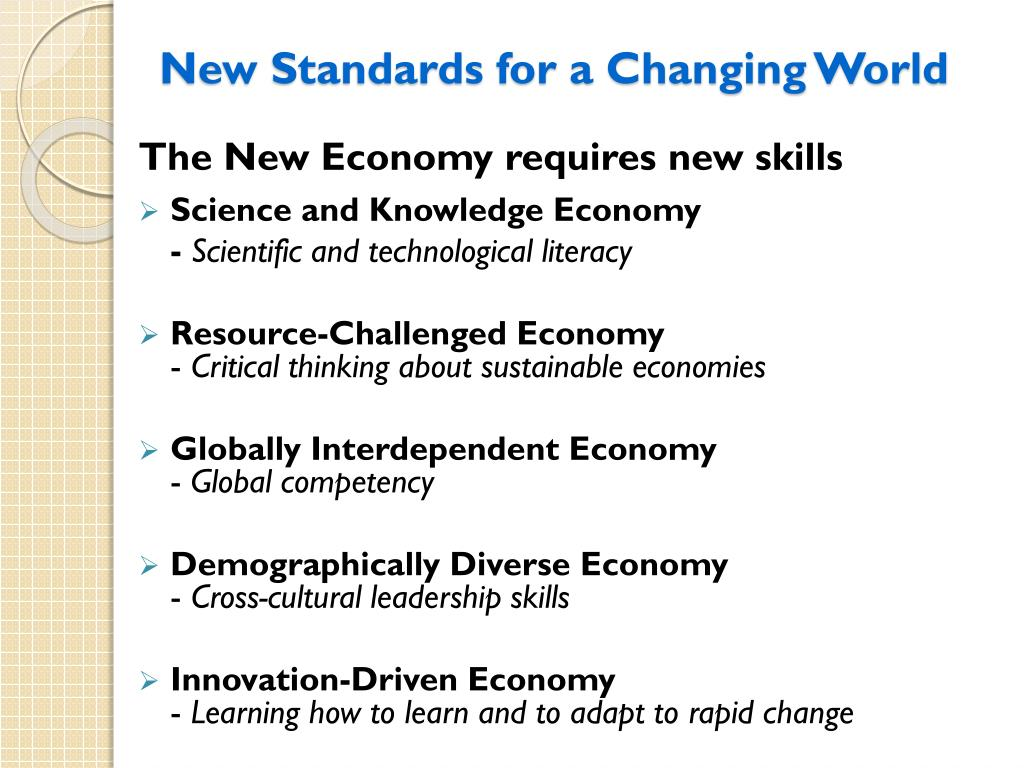 New Standards for a Changing World