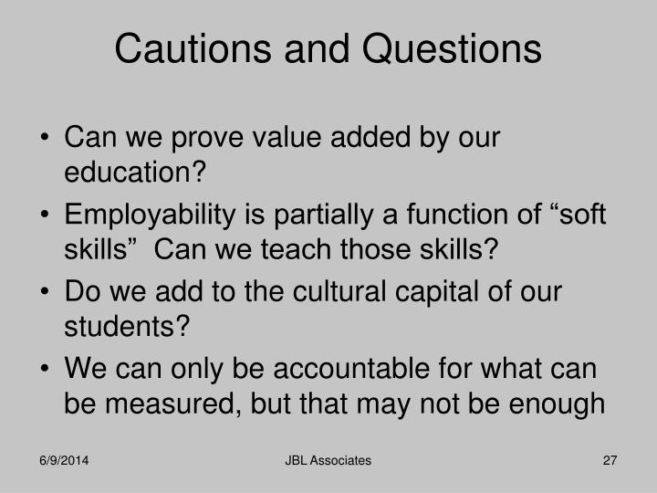 Can we prove value added by our education?