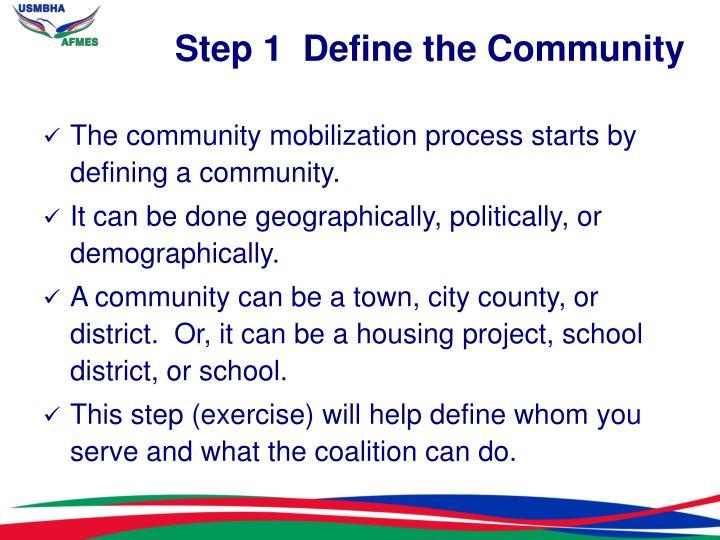 Step 1  Define the Community