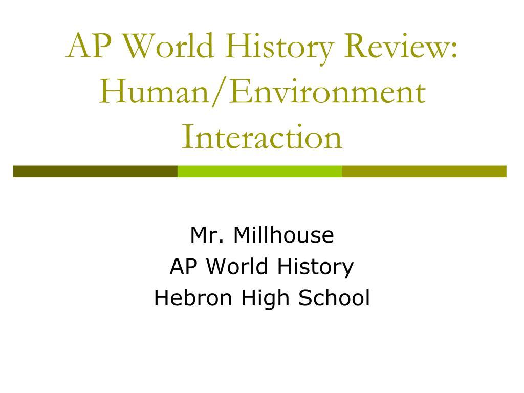 ap world history review human environment interaction l.