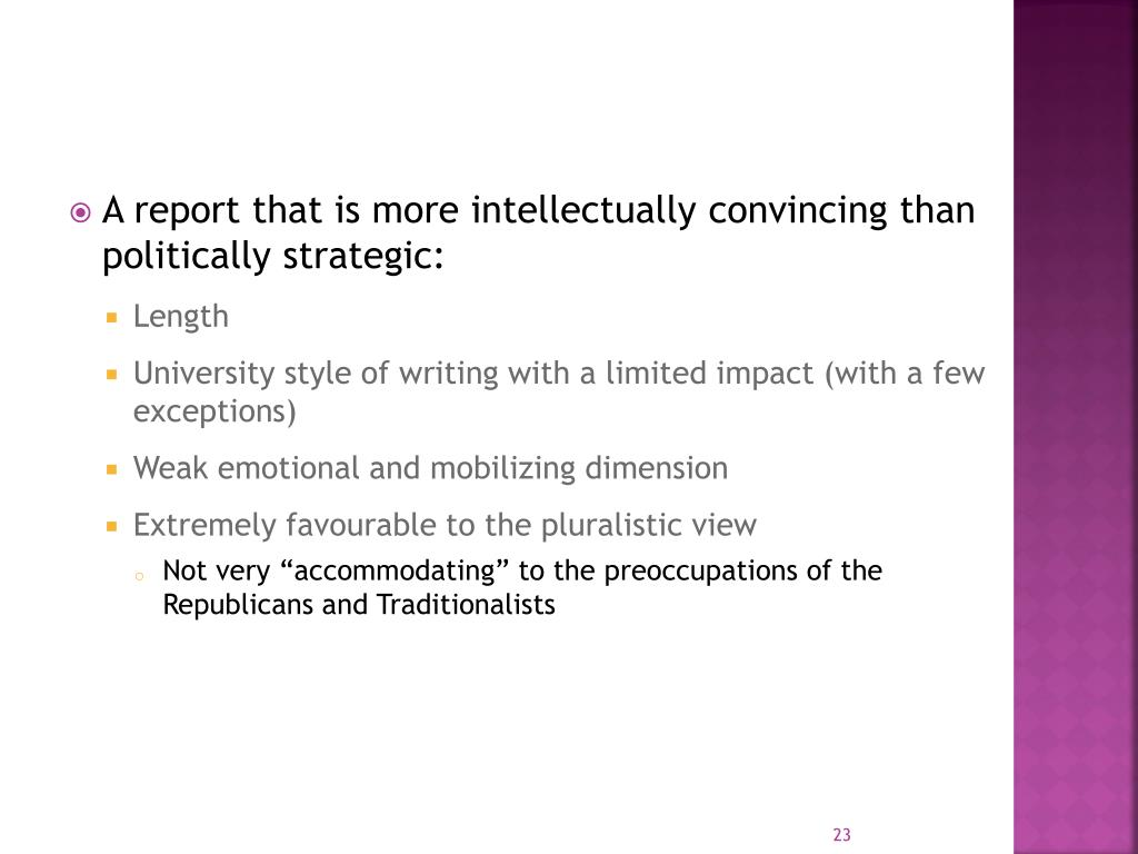 A report that is more intellectually convincing than politically strategic: