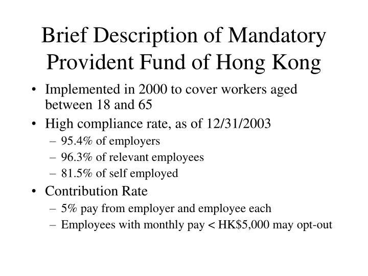 Brief Description of Mandatory Provident Fund of Hong Kong