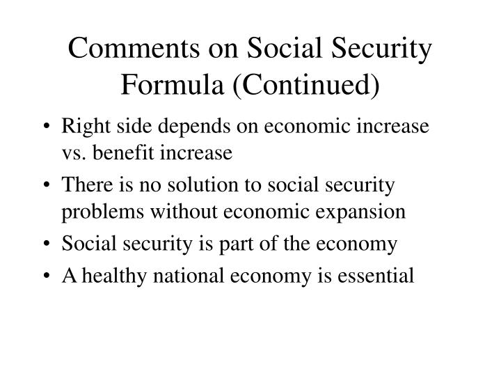 Comments on Social Security Formula (Continued)