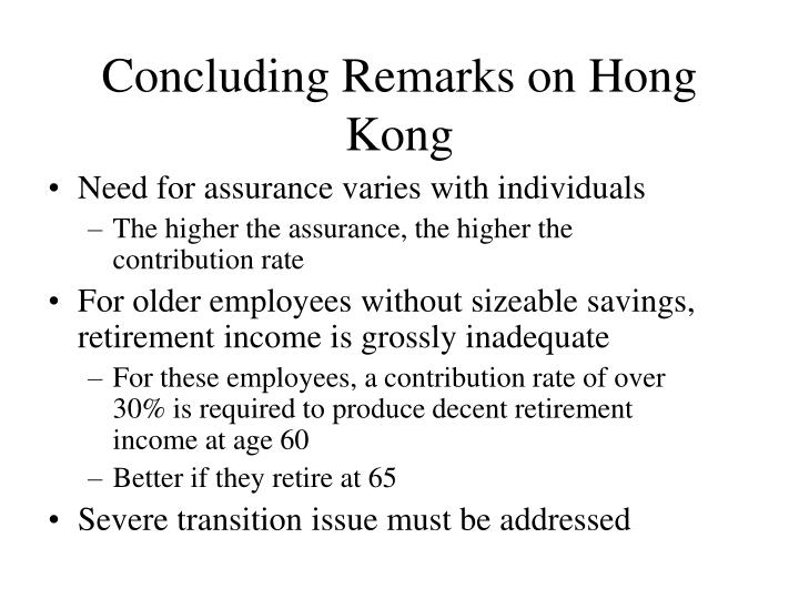 Concluding Remarks on Hong Kong