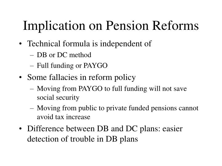 Implication on Pension Reforms