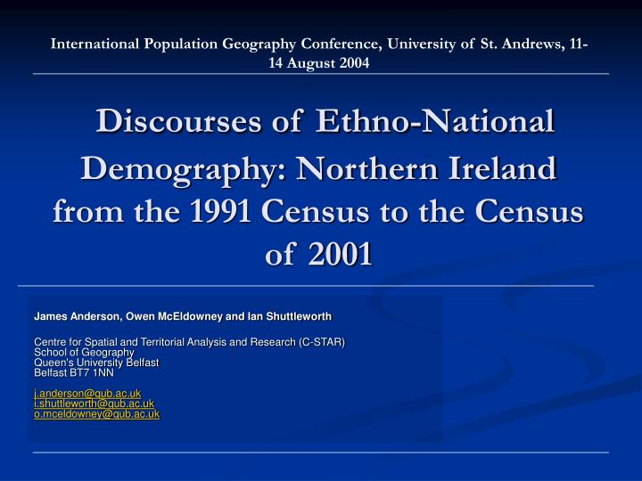 discourses of ethno national demography northern ireland from the 1991 census to the census of 2001 n.